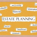 The Woodlands Families Should Not Neglect Estate Planning